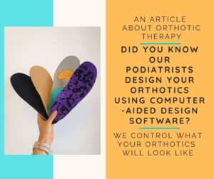 Orthotic Therapy: A Podiatrist's Guide