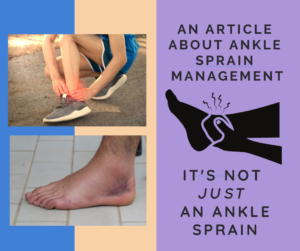 It's Not Just An Ankle Sprain